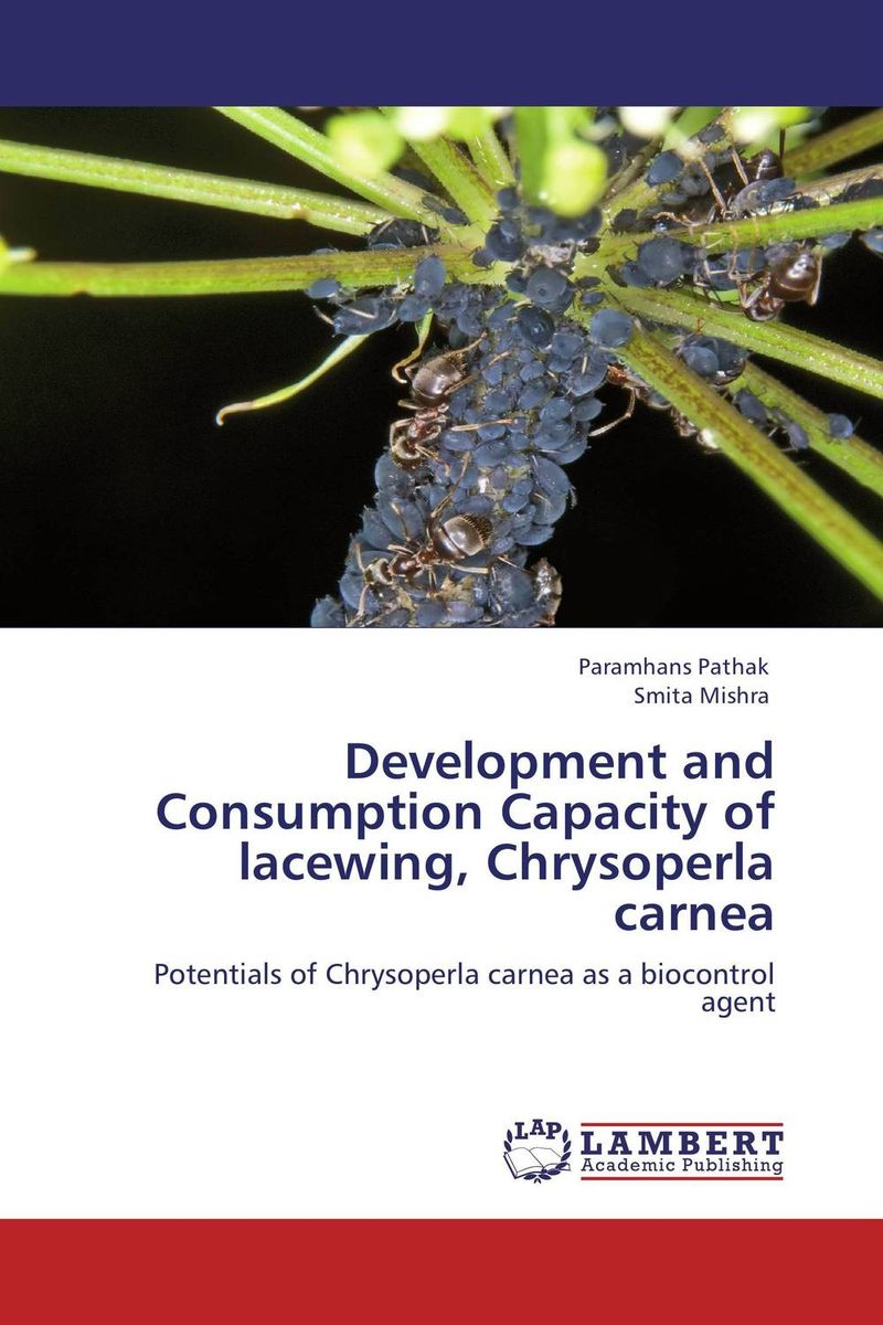 Development and Consumption Capacity of lacewing, Chrysoperla carnea kazi rifat ahmed simu akter and kushal roy alternative development loom by reason of natural changes