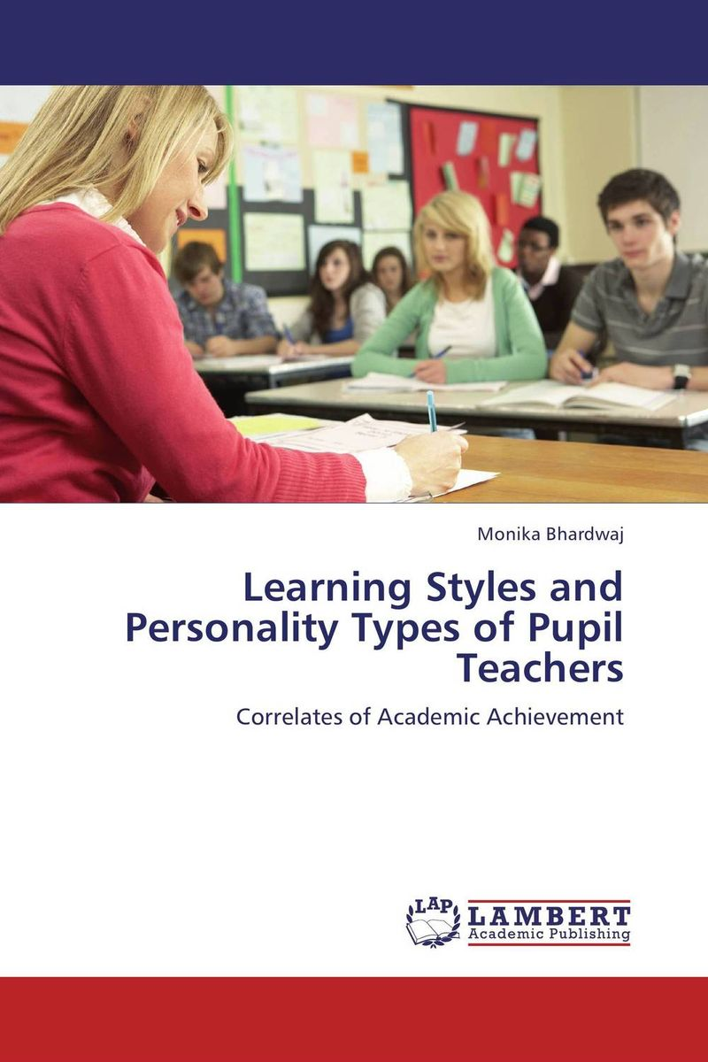 Learning Styles and Personality Types of Pupil Teachers tv addiction and personality styles of adolescents