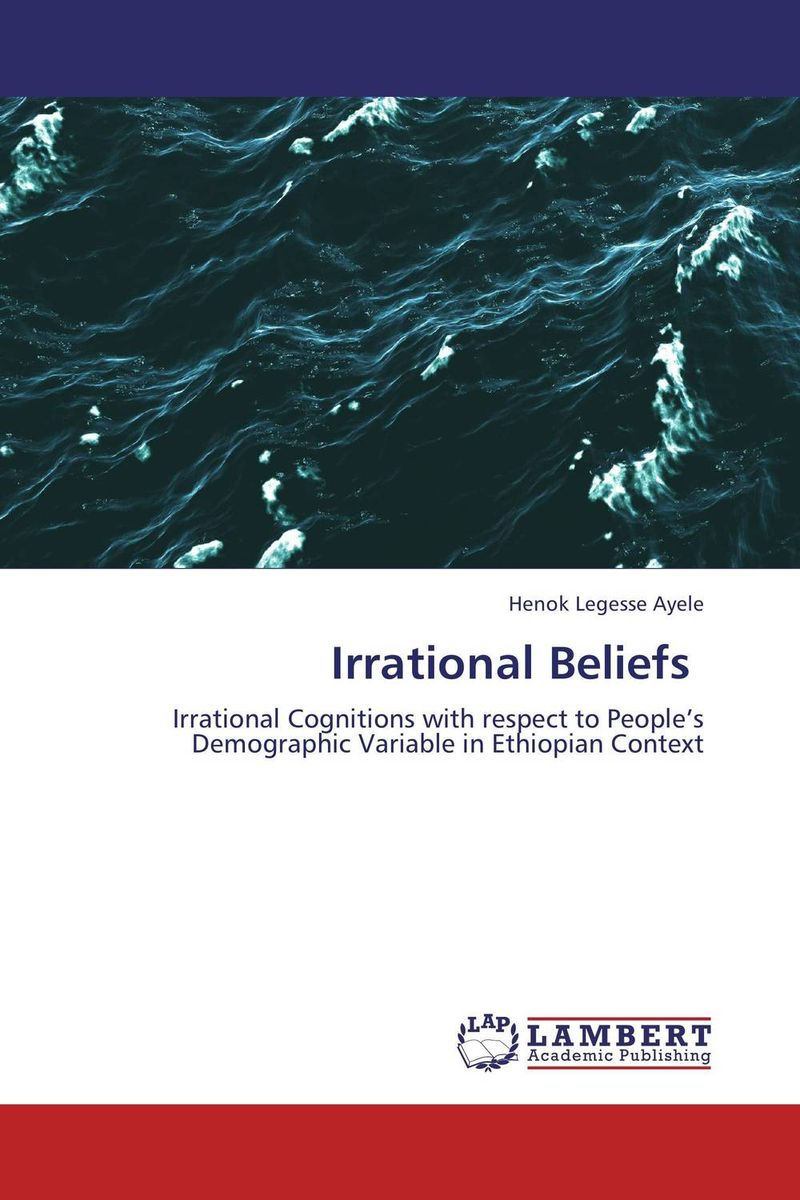 Irrational Beliefs irrational beliefs