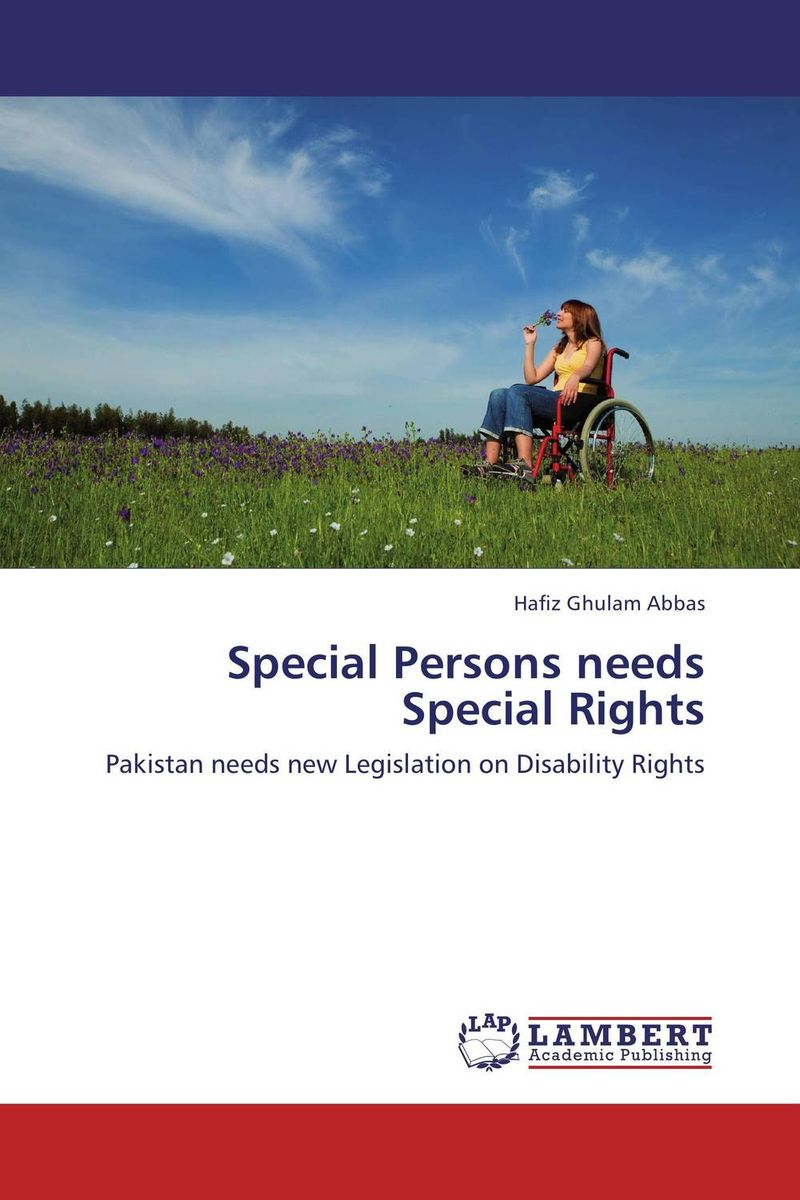 Special Persons needs Special Rights hafiz ghulam abbas special persons needs special rights