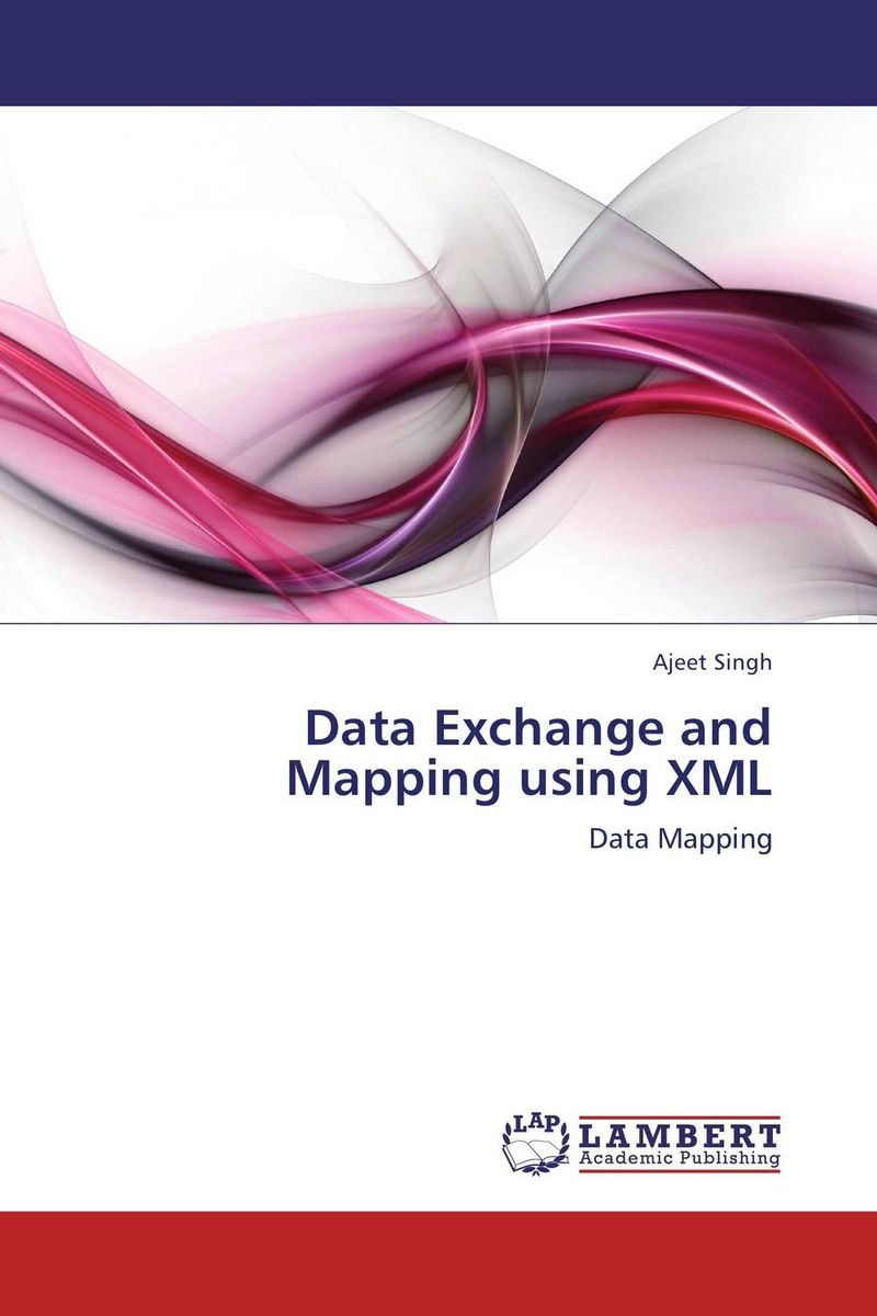 Data Exchange and Mapping using XML