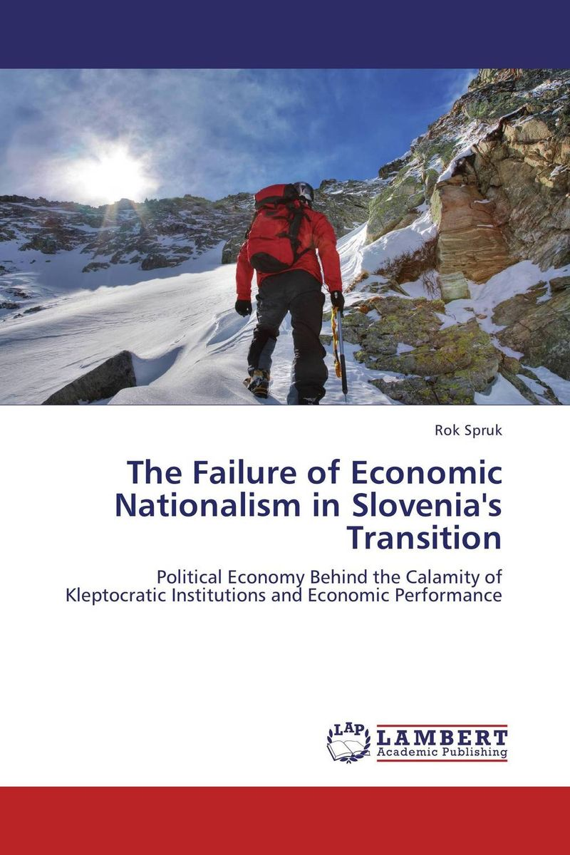 The Failure of Economic Nationalism in Slovenia's Transition developmental state and economic transformation the case of ethiopia