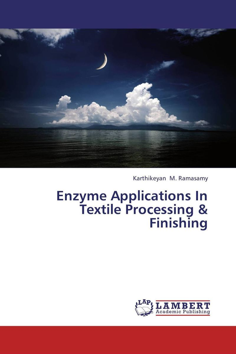 Enzyme Applications In Textile Processing & Finishing enzyme applications in textile processing & finishing