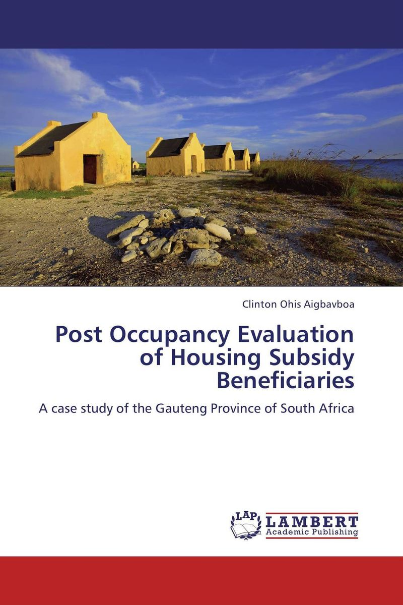 Post Occupancy Evaluation of Housing Subsidy Beneficiaries