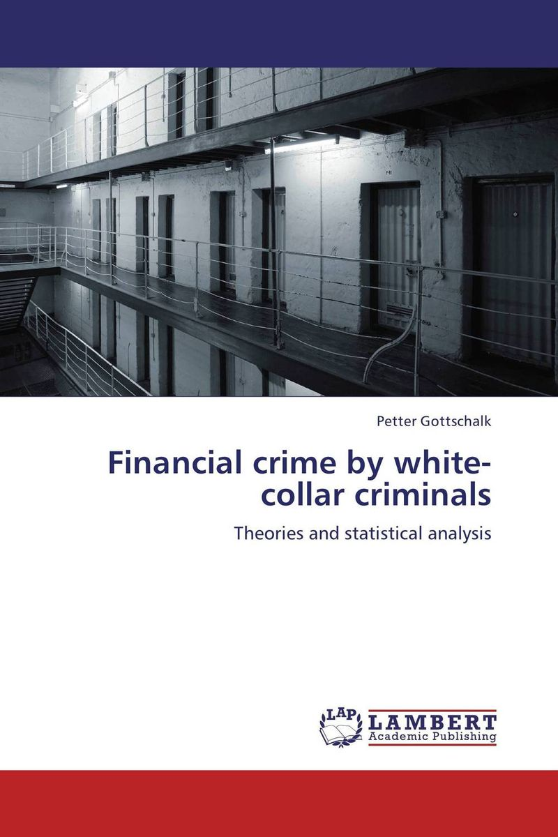 Financial crime by white-collar criminals max klim the youngest criminals sentenced to death executions ofchildren and adolescents from 10to17years