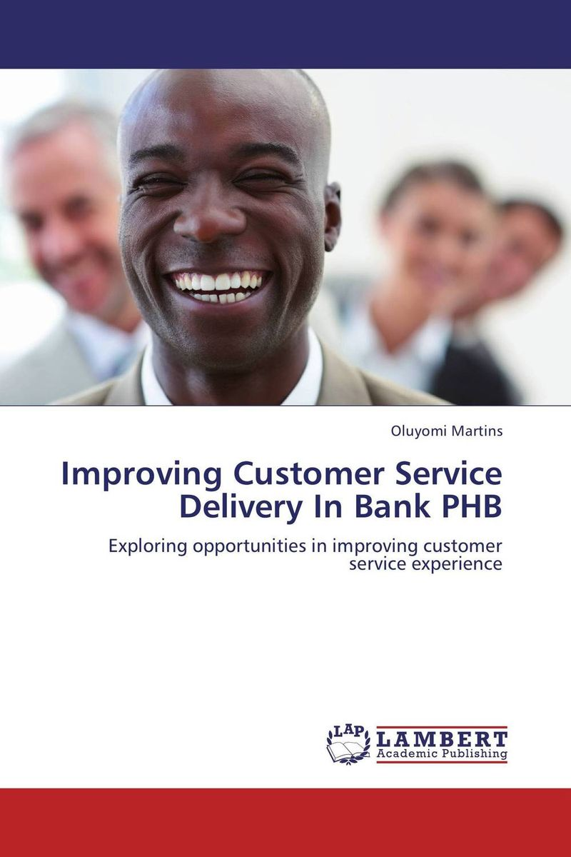 Improving Customer Service Delivery In Bank PHB atamjit singh pal paramjit kaur khinda and amarjit singh gill local drug delivery from concept to clinical applications
