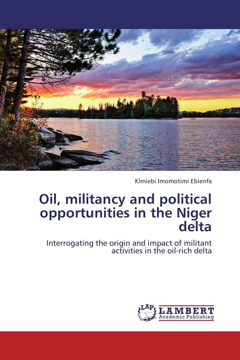 Oil, militancy and political opportunities in the Niger delta production of cellulases by aspergillus niger