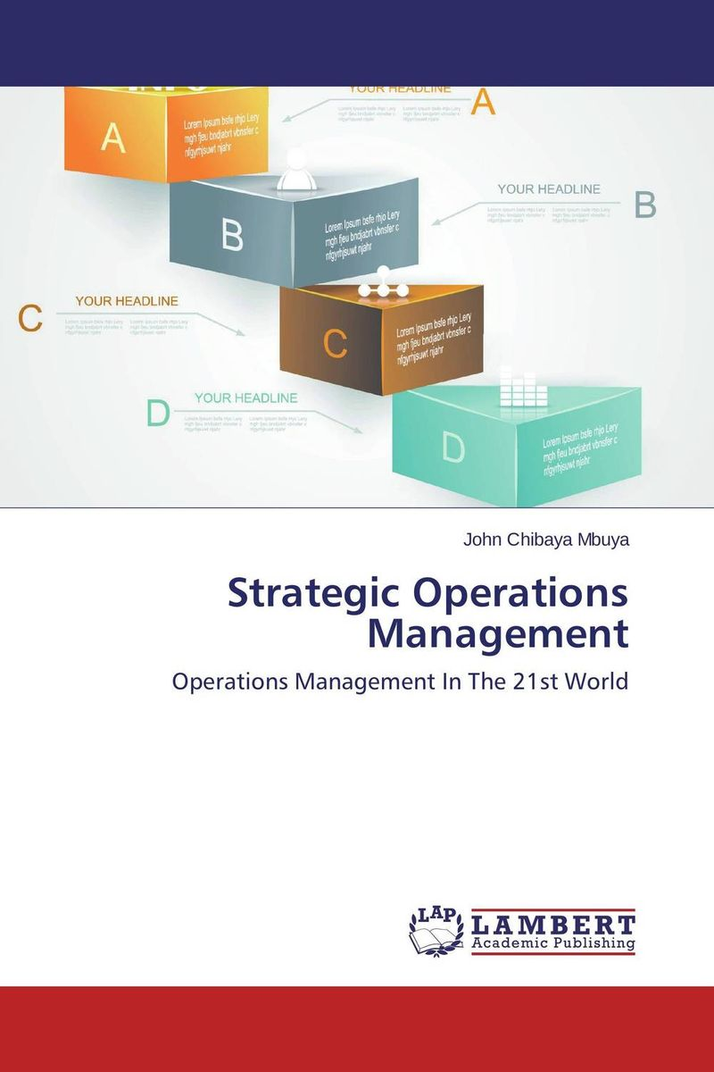 Strategic Operations Management strategic planning and management in contemporary zambia