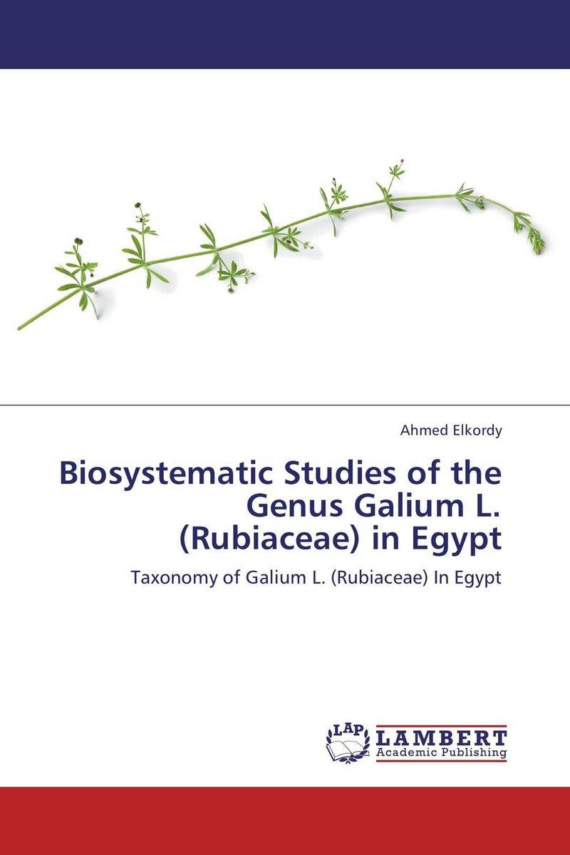 Biosystematic Studies of the Genus Galium L. (Rubiaceae) in Egypt multidisciplinary taxonomic revision in the genus vitex l in africa