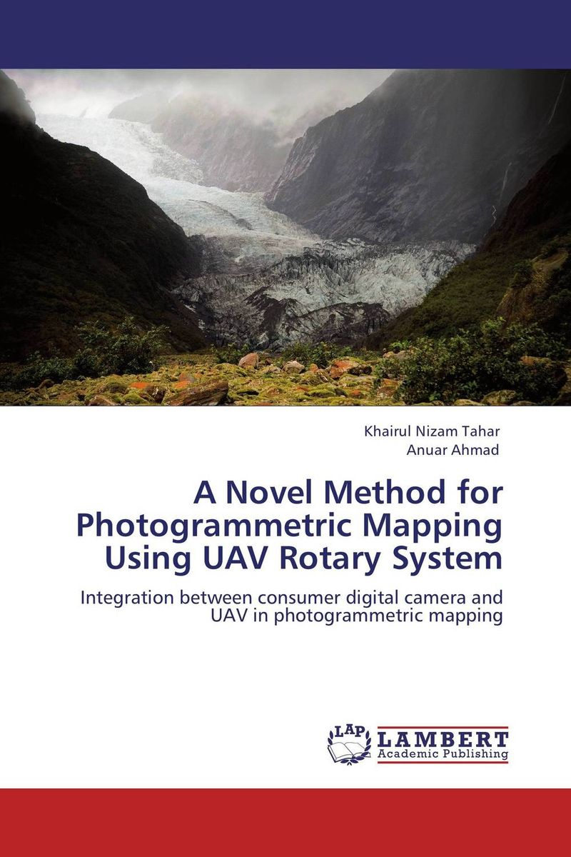 A Novel Method for Photogrammetric Mapping Using UAV Rotary System laszlo drienko a linguistic agreement mapping system model