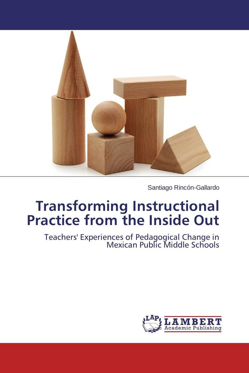 Transforming Instructional Practice from the Inside Out jeffrey sonnenfeld leadership and governance from the inside out