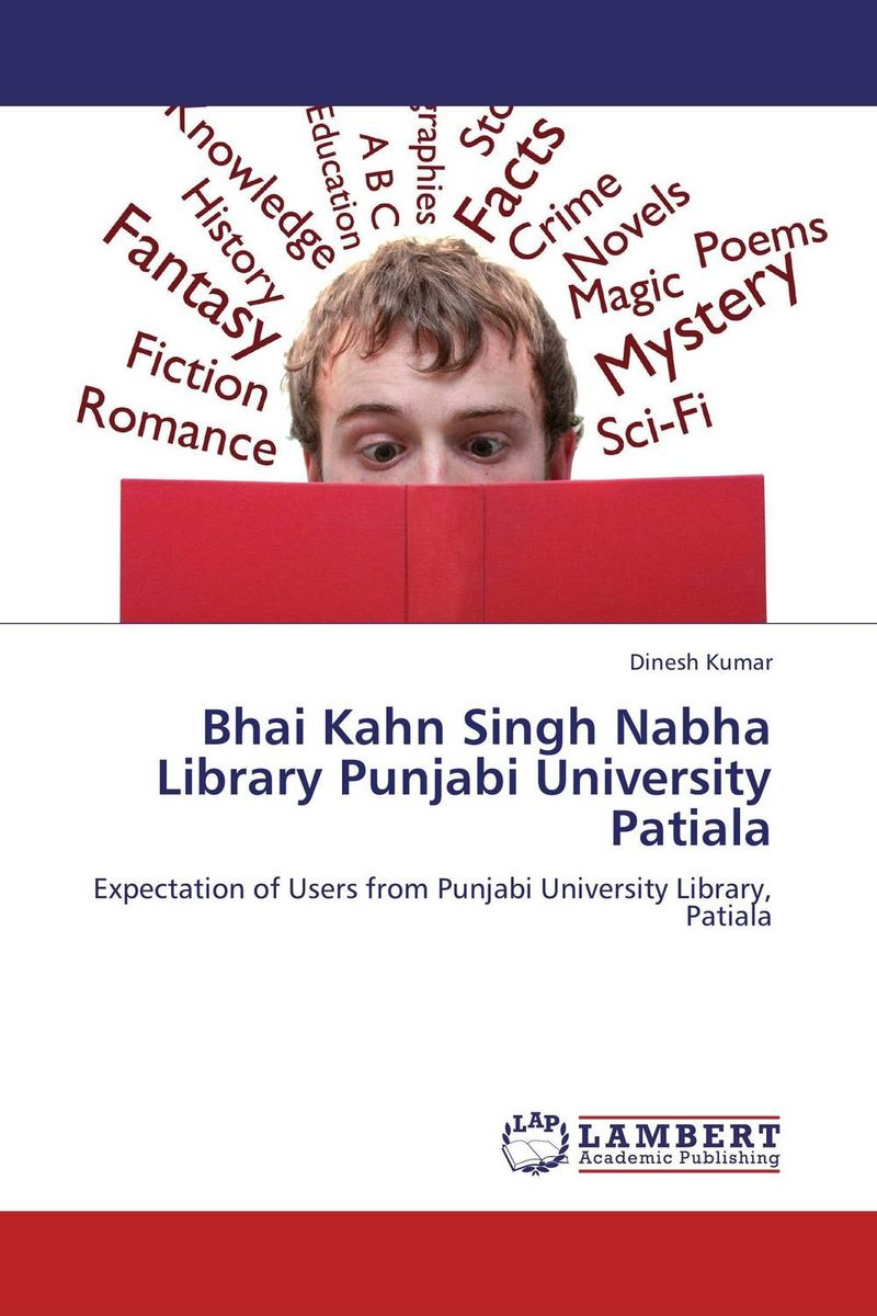 Bhai Kahn Singh Nabha Library Punjabi University Patiala ripudaman singh arihant kaur bhalla and er gurkamal singh adolescents of intact families and orphanages