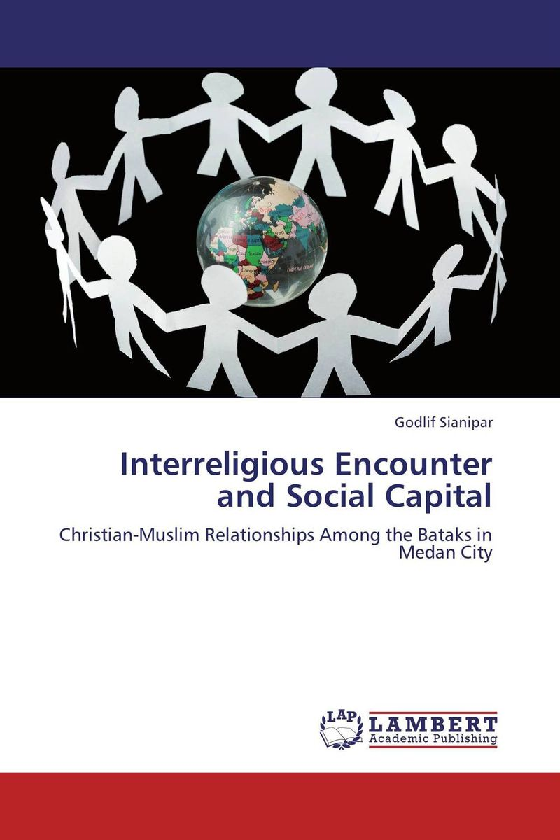 Interreligious Encounter and Social Capital promoting social change in the arab gulf