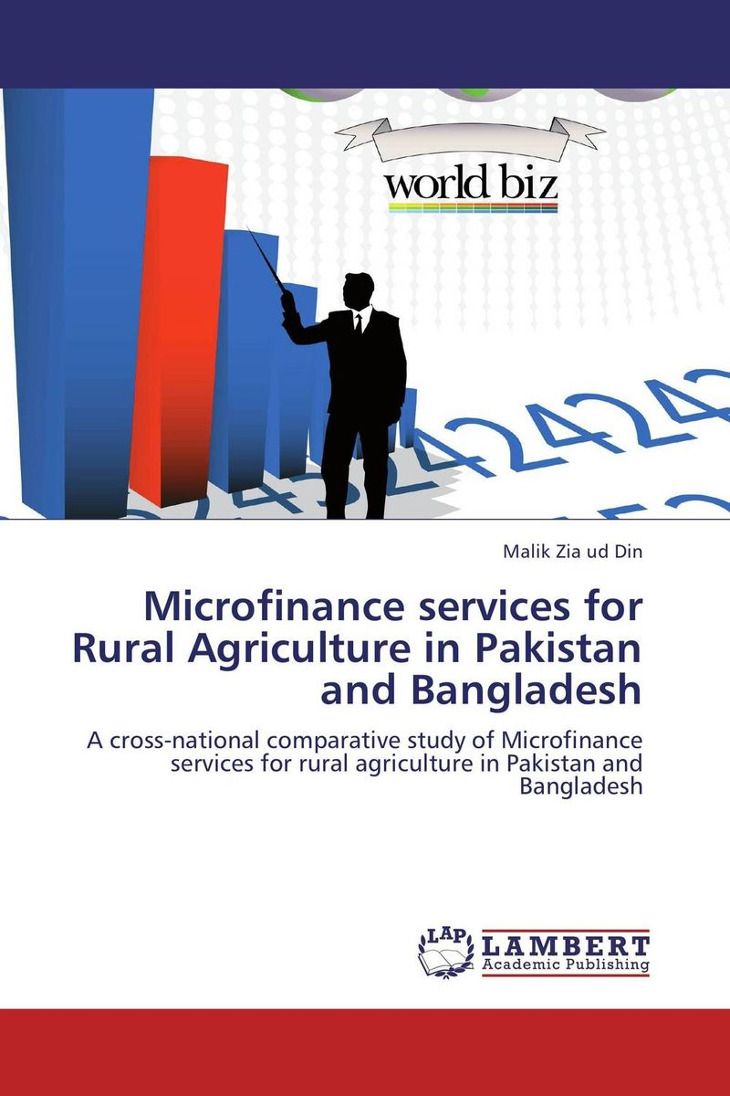 Microfinance services for Rural Agriculture in Pakistan and Bangladesh role of ict in rural poverty alleviation