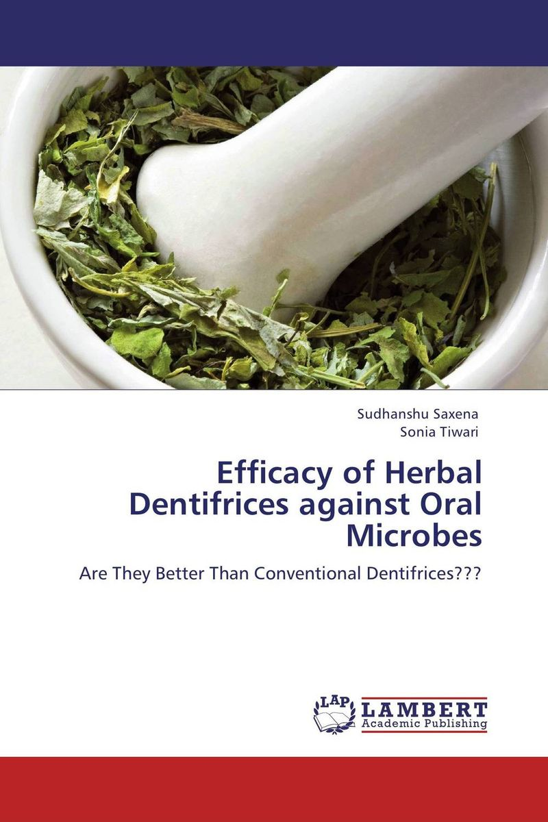 цена на Efficacy of Herbal Dentifrices against Oral Microbes