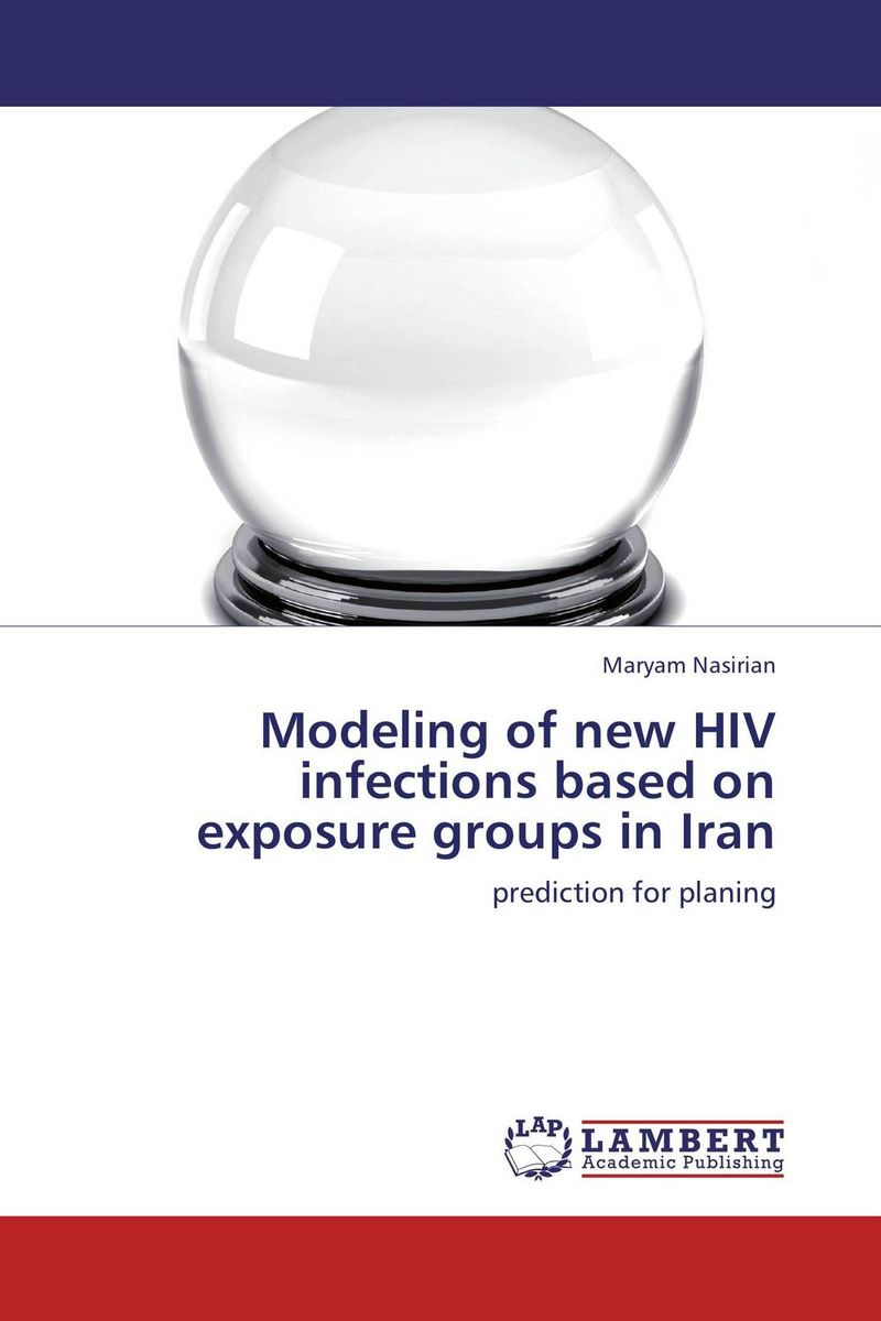 Modeling of new HIV infections based on exposure groups in Iran ghada abdelhady new des based on elliptic curve