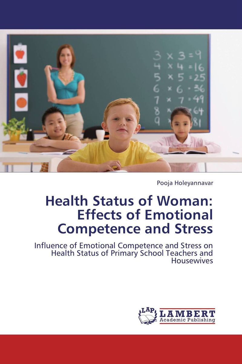 Health Status of Woman: Effects of Emotional Competence and Stress sanjay singh sabyasachi saha and priyanka singh oral health status and treatment needs in prisoners