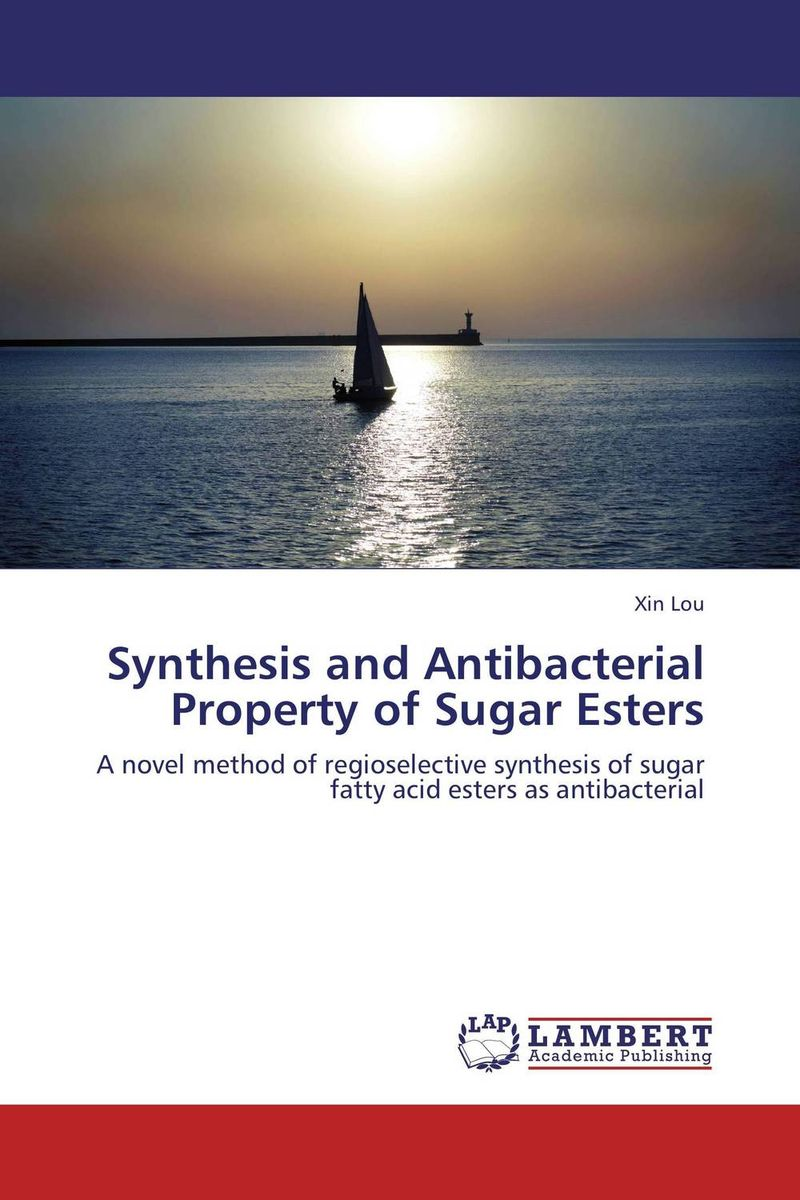 Synthesis and Antibacterial Property of Sugar Esters metals in carbohydrate synthesis
