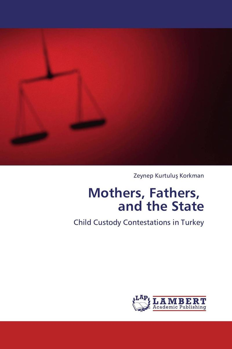 Mothers, Fathers, and the State