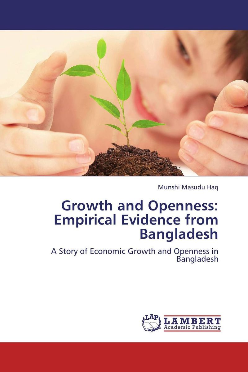 Growth and Openness: Empirical Evidence from Bangladesh t omay energy consumption and economic growth evidence from nonlinear panel cointegration and causality tests