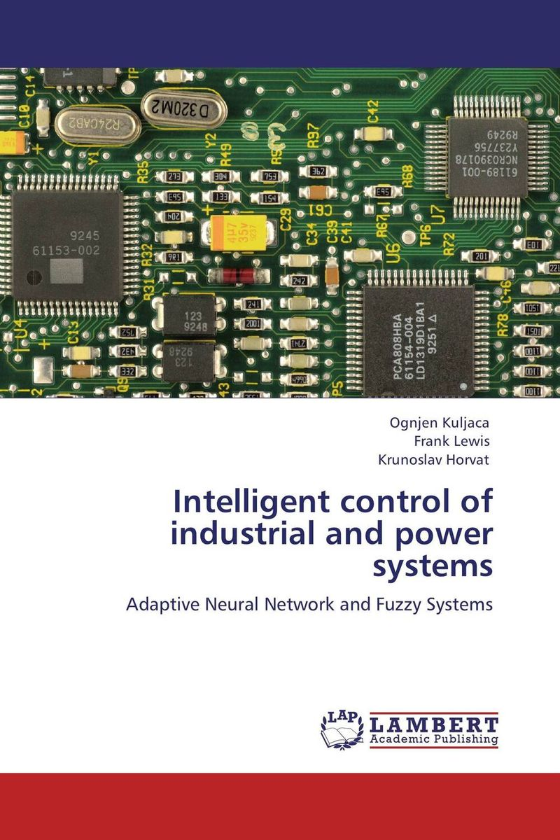 Intelligent control of industrial and power systems design and development of fuzzy controllers for mimo systems