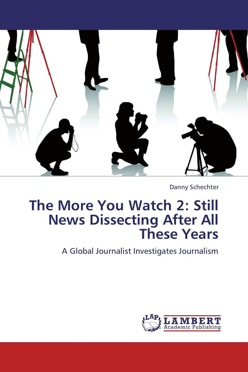 The More You Watch 2: Still News Dissecting After All These Years henry r luce and the rise of the american news media