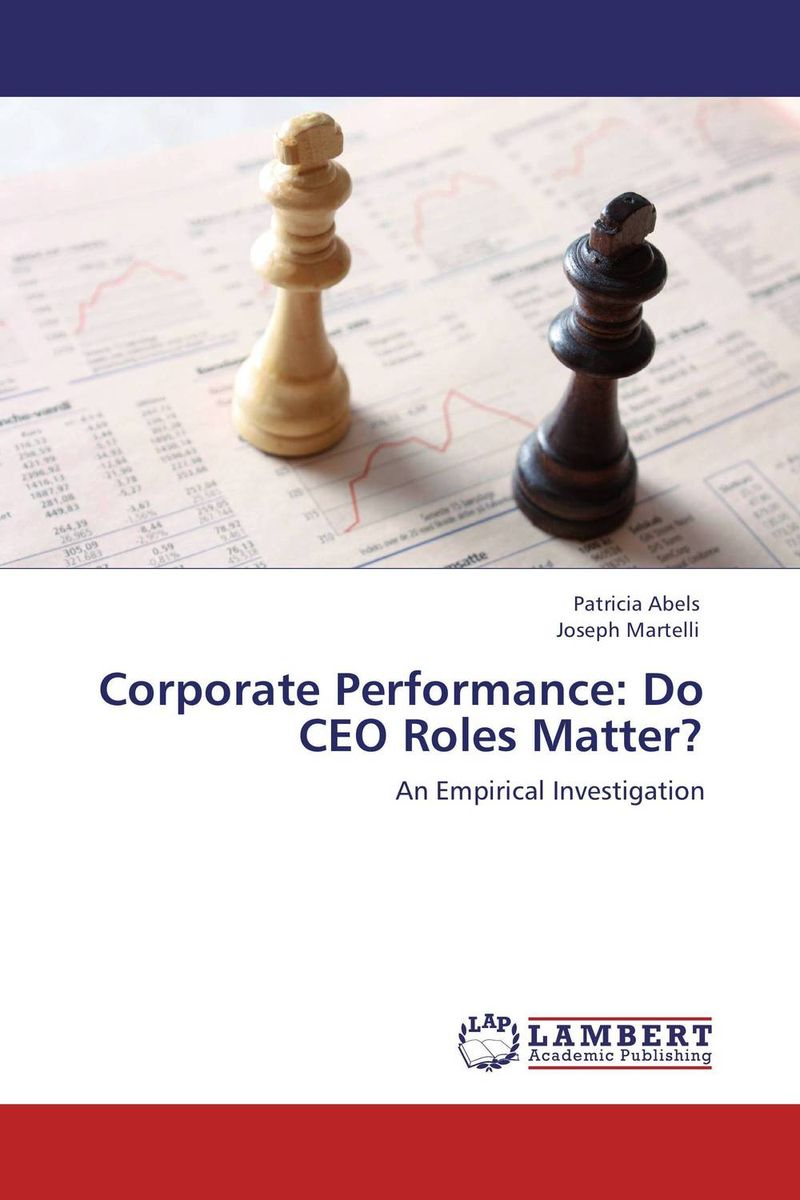 Corporate Performance: Do CEO Roles Matter? corporate performance management