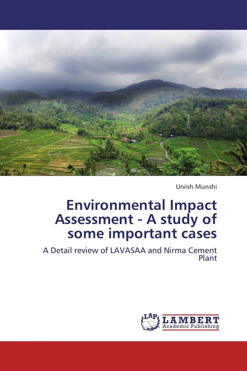 купить Environmental Impact Assessment - A study of some important cases недорого