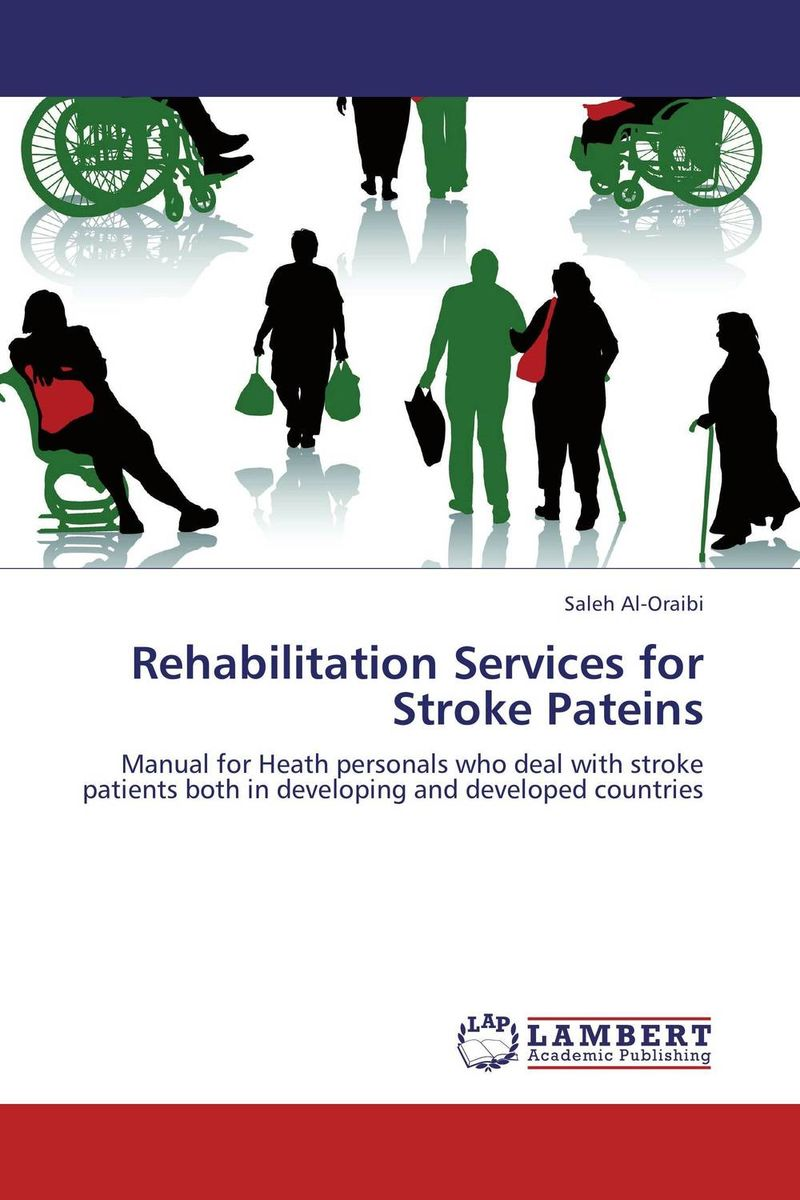 Rehabilitation Services for Stroke Pateins