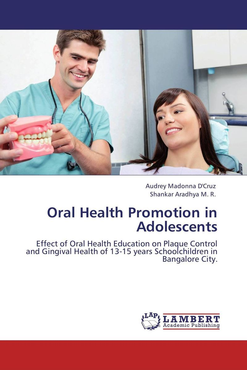 Oral Health Promotion in Adolescents hatem alhadainy oral health and heart