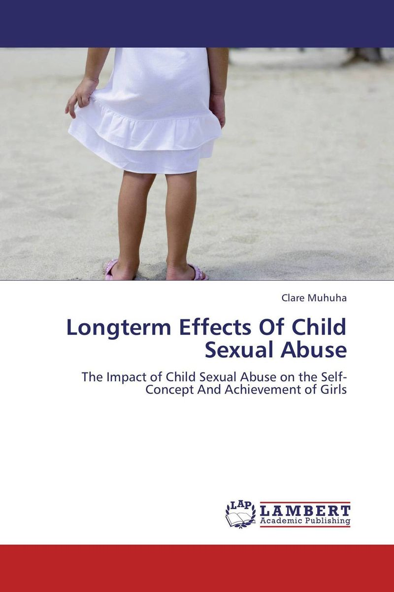 Longterm Effects Of Child Sexual Abuse