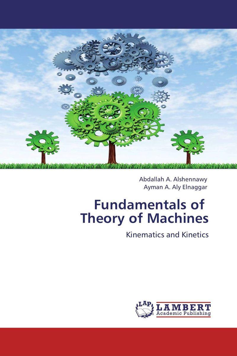 Fundamentals of   Theory of Machines kinematics
