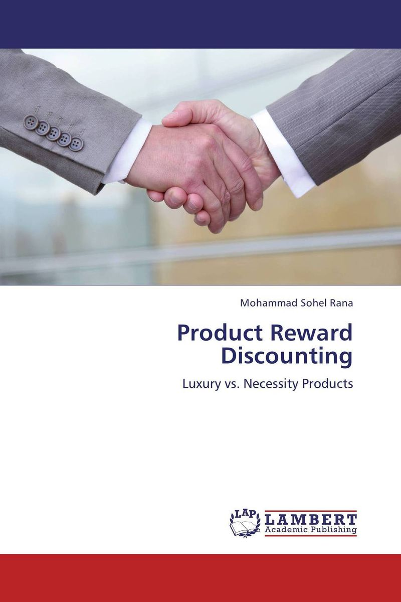 Product Reward Discounting rewards the tool of enhancing employee s performance