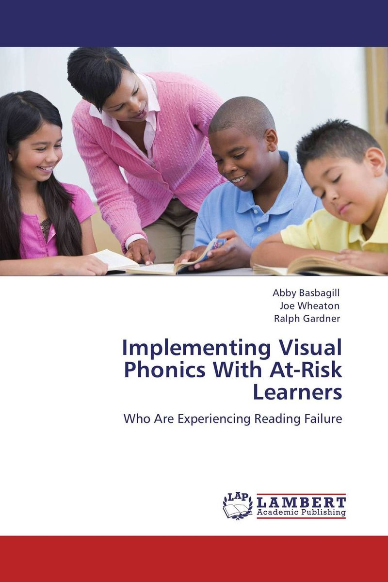 Implementing Visual Phonics With At-Risk Learners mona al smadi integrating children s literature at the kindergarten stage