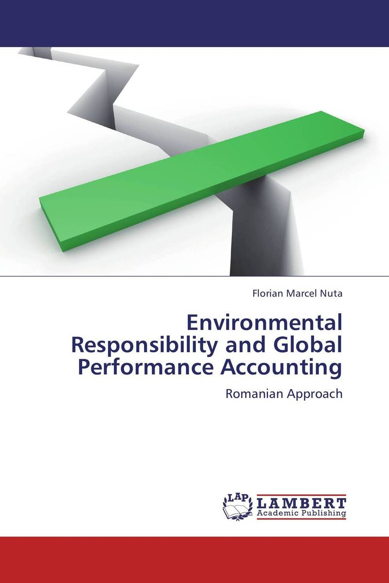 Environmental Responsibility and Global Performance Accounting the common link