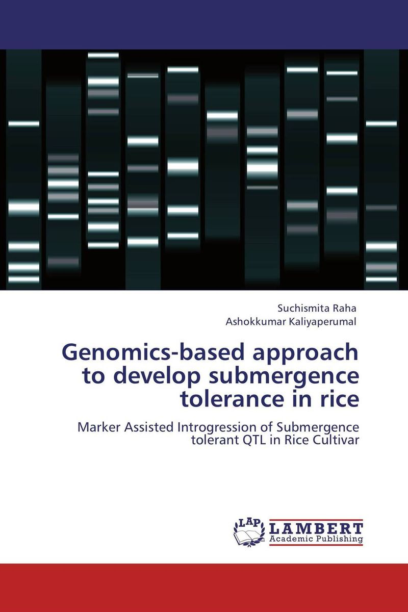 Genomics-based approach to develop submergence tolerance in rice