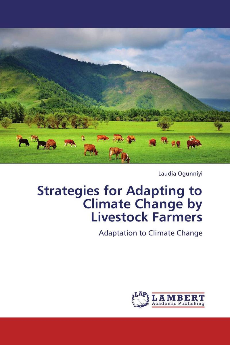 Strategies for Adapting to Climate Change by Livestock Farmers climate change initiatives and strategies