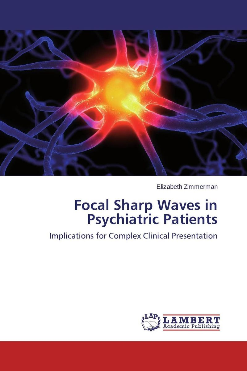 Focal Sharp Waves in Psychiatric Patients santal psychiatric patients