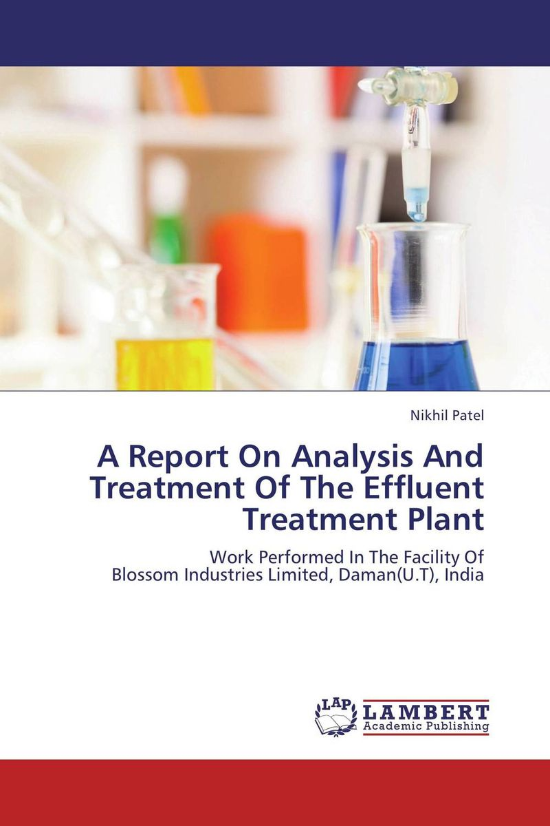 A Report On Analysis And Treatment Of The Effluent Treatment Plant facility location and the theory of production