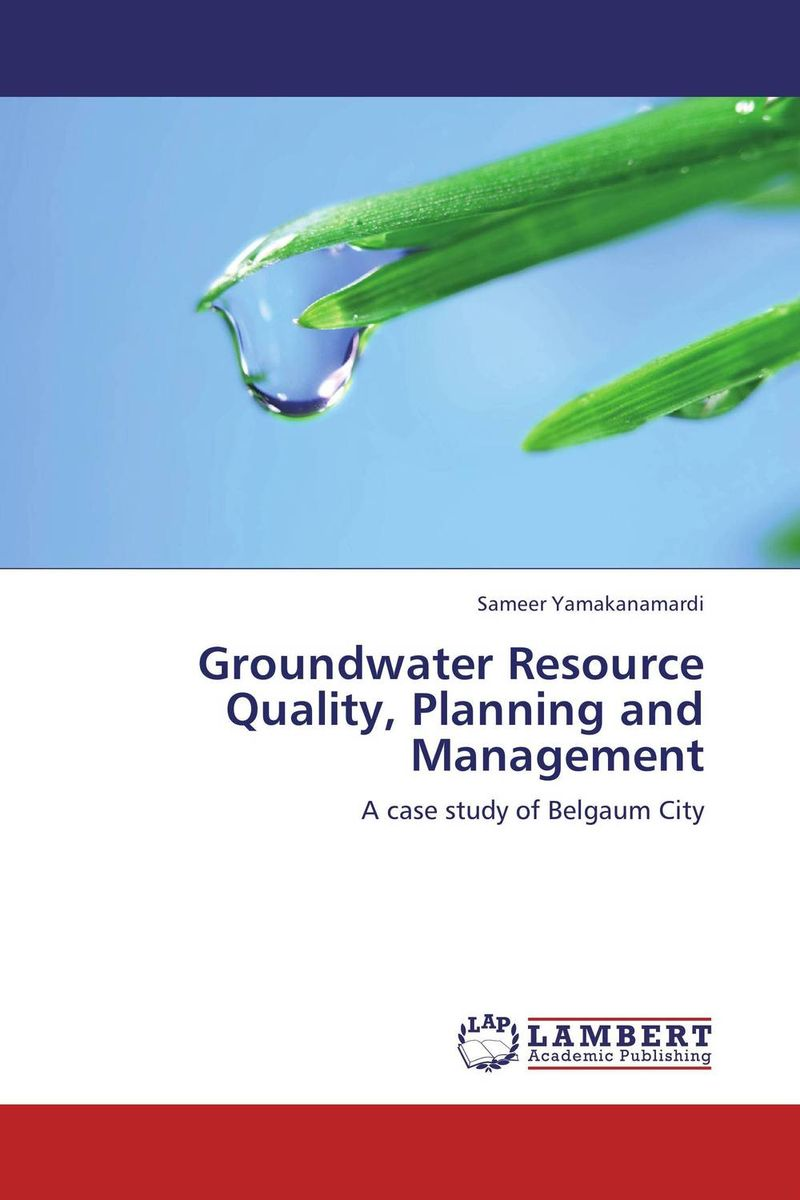 Groundwater Resource Quality, Planning and Management цена
