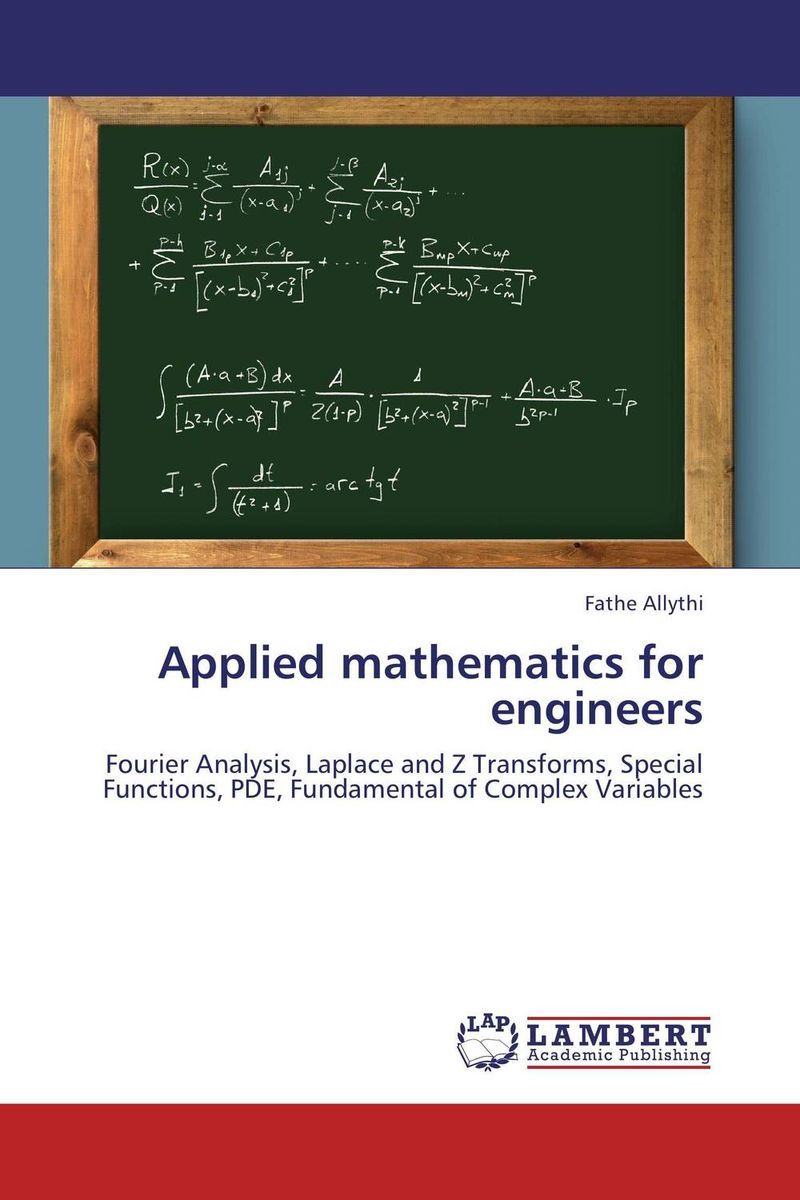 Applied mathematics for engineers practical manual on applied mathematics