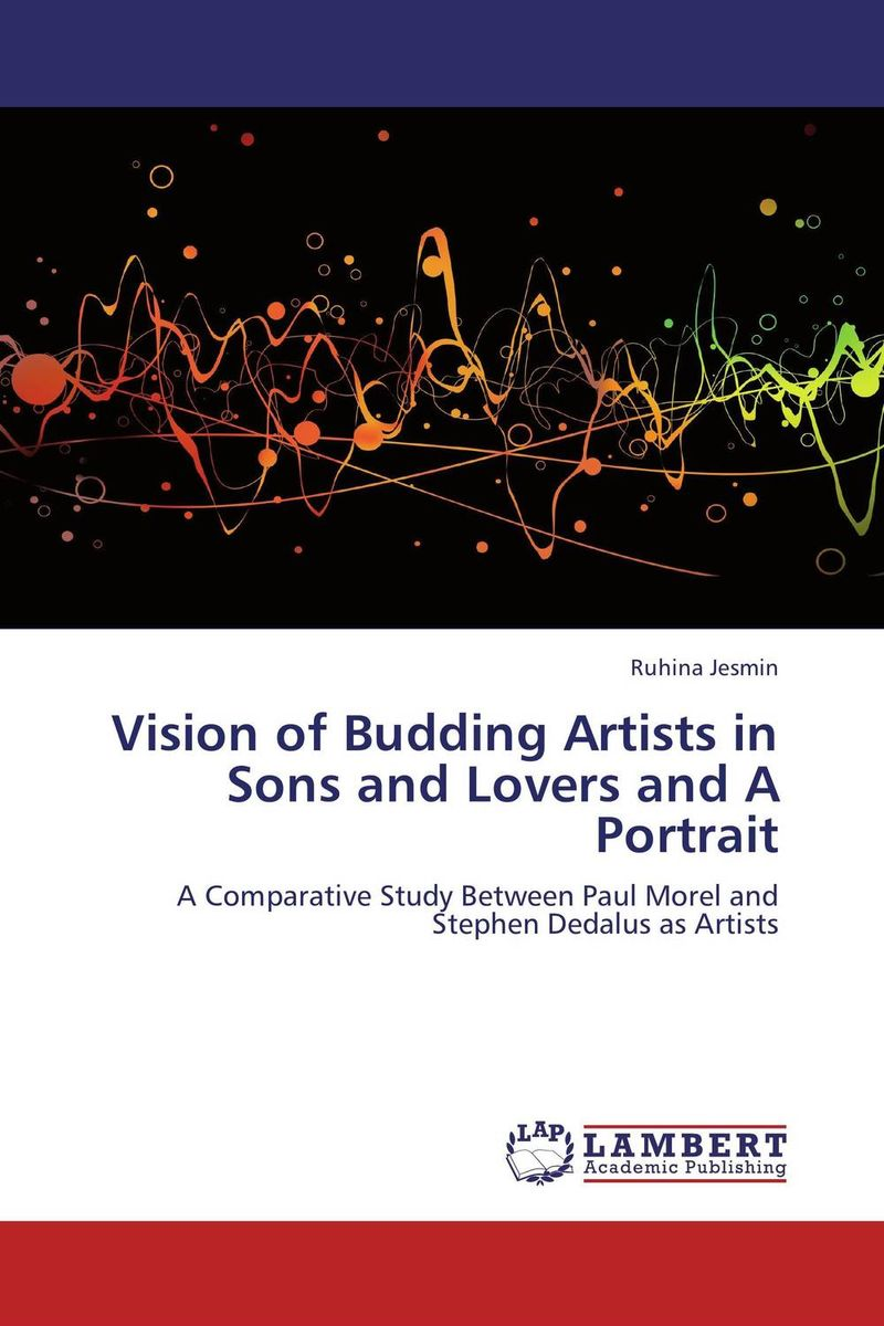 Vision of Budding Artists in Sons and Lovers and A Portrait various artists various artists mamma roma addio
