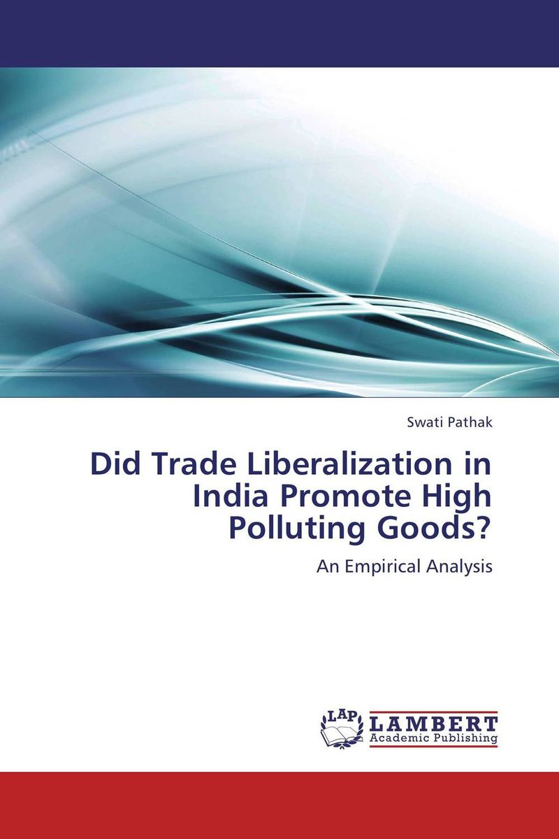 Did Trade Liberalization in India Promote High Polluting Goods? environmental protection in india role of supreme court