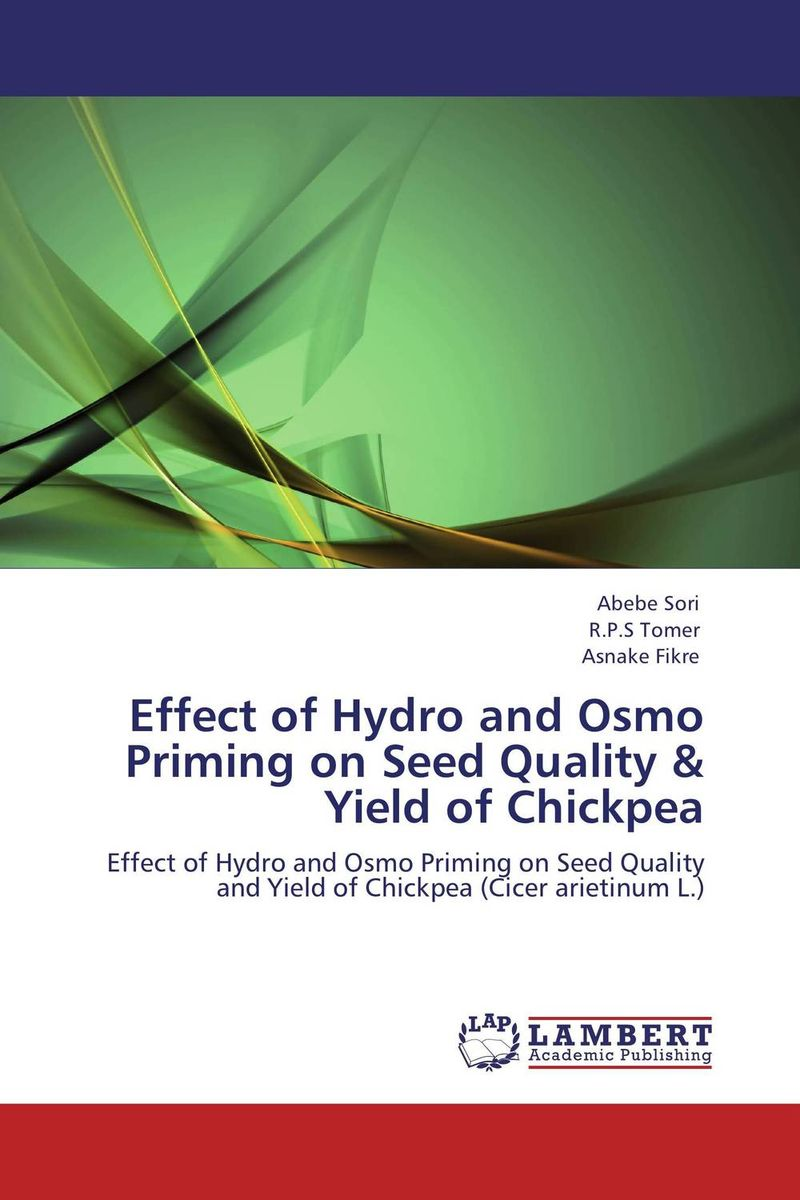 Effect of Hydro and Osmo Priming on Seed Quality & Yield of Chickpea effect of different priming methods on seed quality of china aster