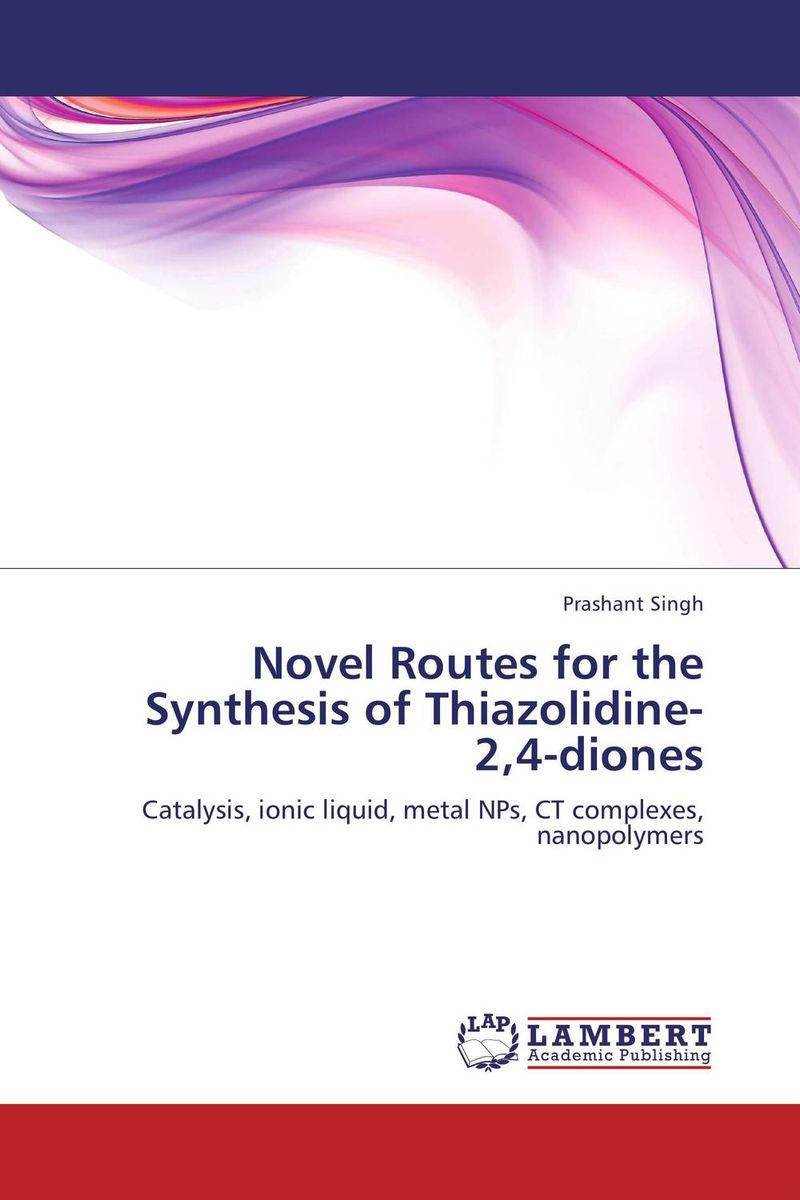 Novel Routes for the Synthesis of Thiazolidine-2,4-diones the lonely polygamist – a novel