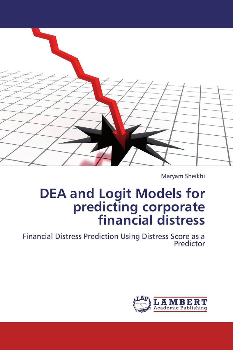 DEA and Logit Models for predicting corporate financial distress damsel in distress