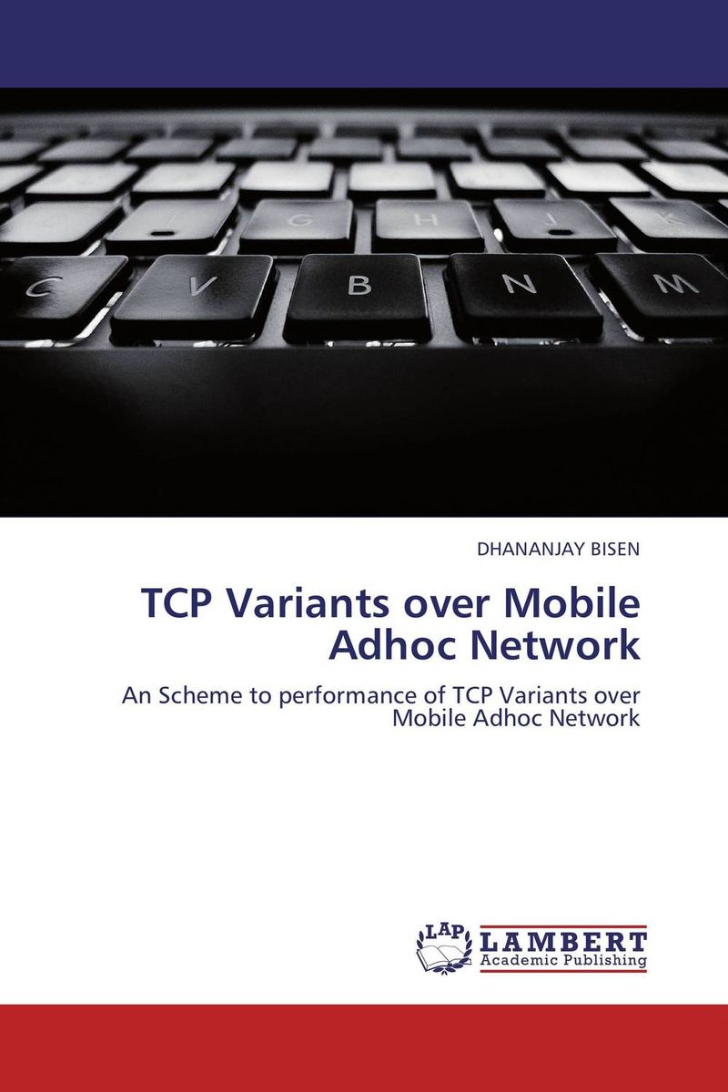 TCP Variants over Mobile Adhoc Network mohammad usman ali khan optimization of tcp over wireless networks