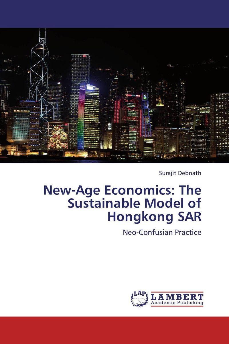 New-Age Economics: The Sustainable Model of Hongkong SAR massimiliano castelli the new economics of sovereign wealth funds