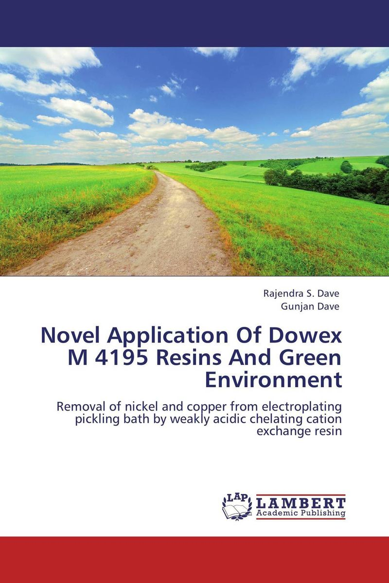 Novel Application Of Dowex M 4195 Resins And Green Environment novel applications of some bio adsorbent for heavy metals removal