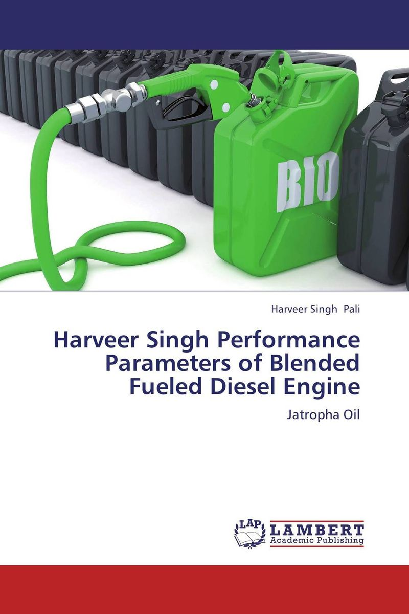 Harveer Singh Performance  Parameters of Blended Fueled Diesel Engine kamaljeet kaur and gursimranjit singh crtp performance for voip traffic over ieee 802 11